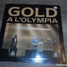 Discos de vinilo: GOLD - A L´OLYMPIA. Lote 173399337