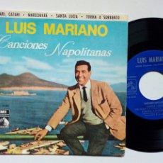 Discos de vinilo: EP: LUIS MARIANO - CANCIONES NAPOLITANAS (EMI, 1963). Lote 173399358