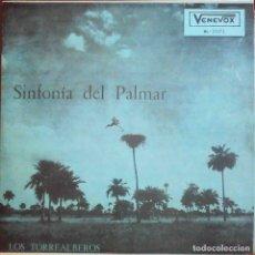 Discos de vinilo: LOS TORREALBEROS. SINFONÍA DEL PALMAR. VENEZUELA PRIMERA EDICIÓN VENEVOX BL-2073. Lote 173413843