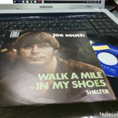 Discos de vinilo: JOE SOUTH SINGLE WALK A MILE IN MY SHOES ESPAÑA 1970. Lote 173417372