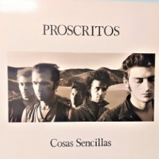 Discos de vinilo: PROSCRITOS COSAS SENCILLAS LP VINILO 12 1989 INTERFERENCIAS EPOCA HEROES DEL SILENCIO ZARAGOZA. Lote 206569010