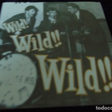 Discos de vinilo: WILD! WILD!! WILD!!! - THE GENTRYS / THE RENEGADES V / THE TWILITERS - EP NORTON RECORDS 1995. Lote 173431173