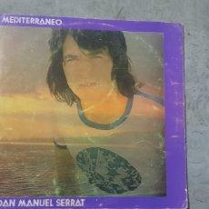Discos de vinilo: LP DISCO VINILO MEDITERRANEO JOAN MANUEL SERRAT. Lote 173449128