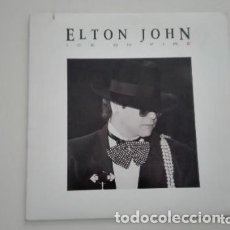 Discos de vinilo: ELTON JOHN LP ICE ON FIRE GEFFEN RECORDS 1985 USA. Lote 173460235