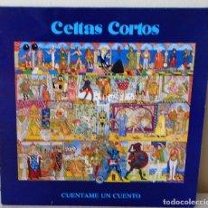Discos de vinilo: CELTAS CORTOS - CUENTAME UN CUENTO DRO - 1991. Lote 173463230