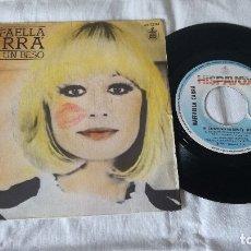 Discos de vinilo: 3-SINGLE RAFAELLA CARRA -DAME UN BESO. Lote 173478778