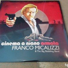 Discos de vinilo: FRANCO MICALIZZI&THE BIG BUBBLING BAND-CINEMA A MANO ARMATA. LP VINILO PRECINTADO. Lote 173494307