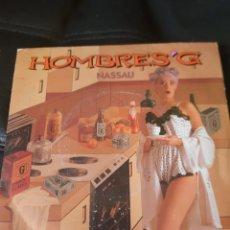 Discos de vinilo: HOMBRES G. NASSAU. Lote 173497873