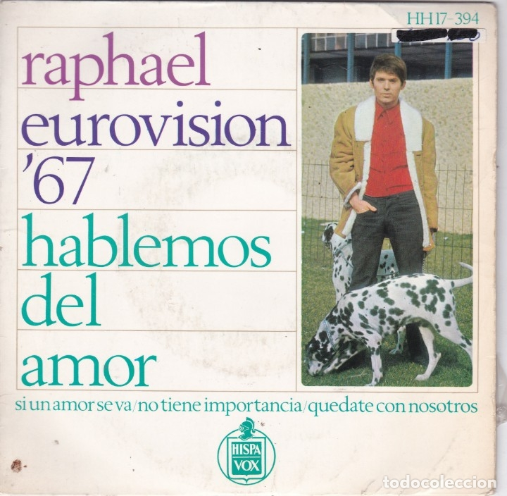 RAPHAEL,HABLEMOS DEL AMOR DEL 67 (Música - Discos de Vinilo - EPs - Festival de Eurovisión)