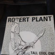 Discos de vinilo: ROBERT PLANT. TALL COOL ONE. 1988. Lote 173503630