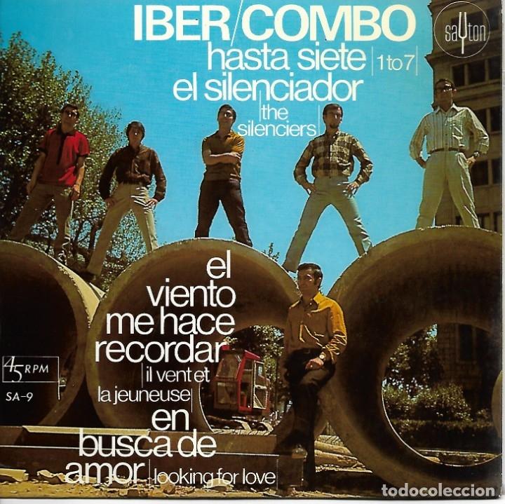 LOS IBER-COMBO - HASTA SIETE / EL SILENCIADOR / EL VIENTO ME HACE RECORDAR / EN BUSCA DE AMOR - 1967 (Música - Discos de Vinilo - EPs - Grupos Españoles 50 y 60)