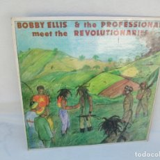 Discos de vinilo: BOBBY ELLIS & THE PROFESSIONALS MEET THE REVOLUTIONARIES. LP VINILO. THIRD WORLD RECORDS. Lote 173512285
