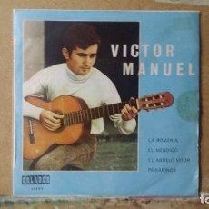Discos de vinilo: ** VICTOR MANUEL - LA ROMERÍA, EL MENDIGO, EL ABUELO VITOR, PAXARINOS - EP 1970 - LEER DESCRIPCIÓN. Lote 173522553