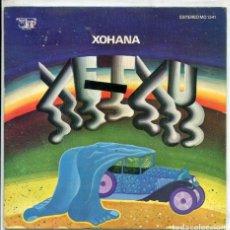 Discos de vinilo: XETXU / XOHANA (PARTES 1ª Y 2ª) SINGLE PROMO 1973. Lote 173545838