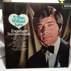 Discos de vinilo: LP – ENGELBERT HUMPERDINCK – A MAN WITHOUT LOVE . Lote 173559803