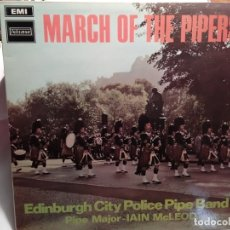 Discos de vinilo: LP – MARCH OF THE PIPERS – EDINBURGH CITY POLICE PIPE BAND . Lote 173561299