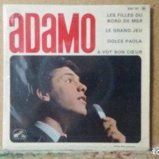 Discos de vinilo: ** ADAMO - LES FILLES DU BORD DE MER / LE GRAN JEU + 2 - EP 1964 - MADE IN FRANCE - LEER DESCRIPCIÓN. Lote 173570107