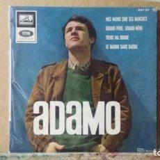 Discos de vinilo: ** ADAMO - MES MAINS SUR TES HANCHES / GRAND PERE...GRAND MERE + 2 - EP AÑO 1966 - LEER DESCRIPCIÓN. Lote 173570278