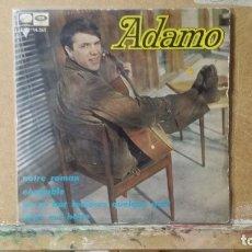 Discos de vinilo: ** ADAMO - NOTRE ROMAN / ON SE BAT TOUJOURS QUELQUE PART + 2 - AÑO 1967 - LEER DESCRIPCIÓN. Lote 173570439