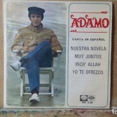 Discos de vinilo: ** ADAMO - NUESTRA NOVELA / MUY JUNTOS / INCH' ALLAH / YO TE OFREZCO - EP - 1967 - LEER DESCRIPCIÓN. Lote 173570570