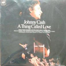 Discos de vinilo: JOHNNY CASH - A THING CALLED LOVE - 1972 - LP. Lote 173573172