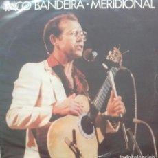 Discos de vinilo: PACO BANDEIRA - MERIDIONAL - LP - PORTUGUES - DACAPO. Lote 173573388