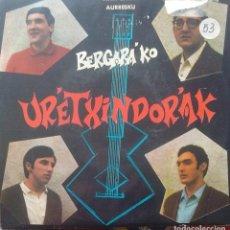 Discos de vinilo: BERGARAKO URRETXINDORRAK - AITA BARIK / AURRESKU - 1969 - SINGLE - EUSKERA. Lote 173573513