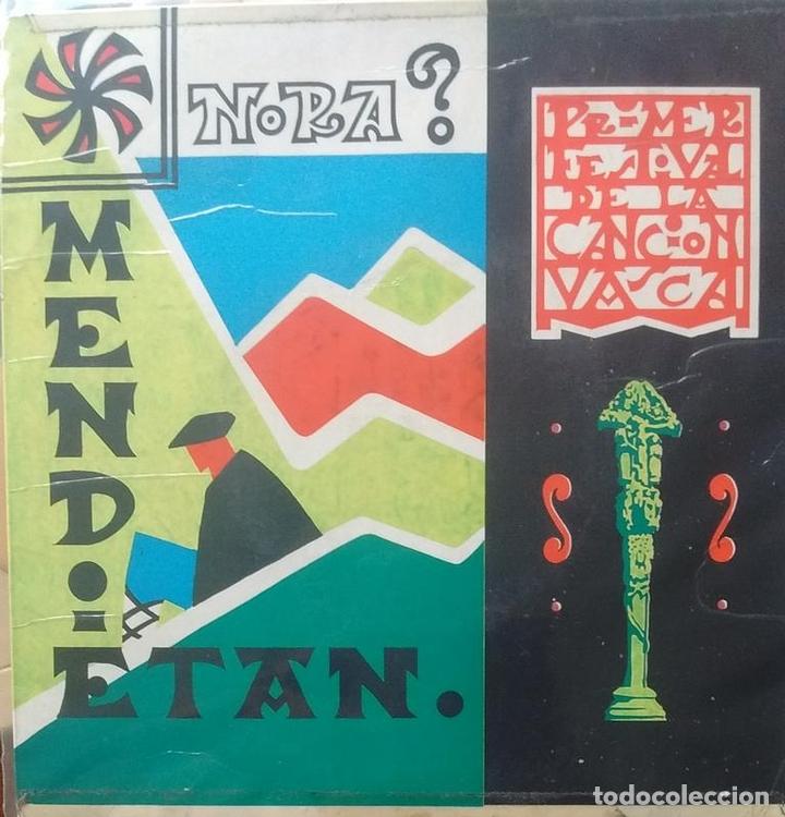 JOSE OLAIZOLA GABARAIN - MENDIETAN / RAFAEL CASTRO - NORA - 1964 - SINGLE - EUSKERA - CINSA (Música - Discos - Singles Vinilo - Country y Folk)