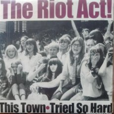 Discos de vinilo: THE RIOT ACT - THIS TOWN / TRIED SO HARD - 2003 - SINGLE. Lote 173573729