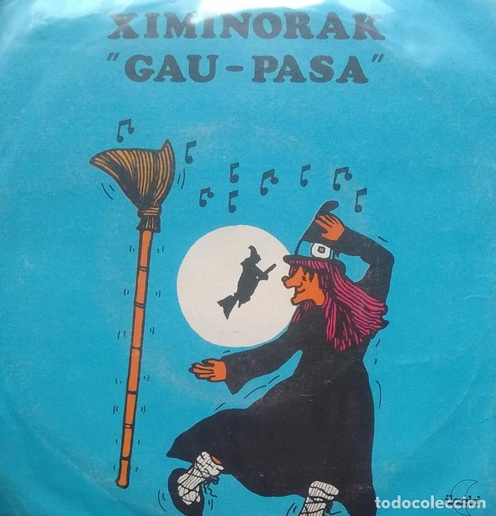 XIMINORAK - GAU PASA - GARAZI / GASTERIA - 1980 - SINGLE - EUSKERA (Música - Discos - Singles Vinilo - Country y Folk)