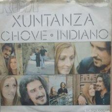 Discos de vinilo: XUNTANZA - CHOVE / INDIANO - 1971 - SINGLE - GALEGO. Lote 173573889