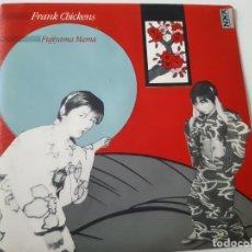 Discos de vinilo: FRANK CHICKENS- FUJIYAMA MAMA - SPAIN PROMO SINGLE 1984 - COMO NUEVO.. Lote 173577164