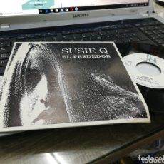 Discos de vinilo: SUSIE Q SINGLE EL PERDEDOR 1991. Lote 173592627