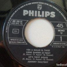 Discos de vinilo: JOHNNY HALLYDAY // LOTES 2 EP ESPAÑOLES SIN PORTADA // VEN A BAILAR TWIST 1963 WAP DU WAP 1963. Lote 173628684