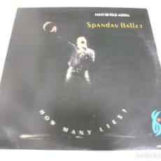 Discos de vinilo: LP. SPANDAU BALLET. HOW MANY LIES?. 1986. CBS RECORDS. Lote 173631198
