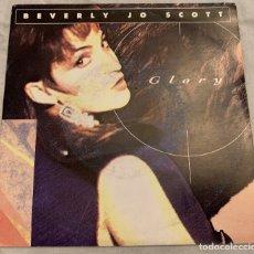 Discos de vinilo: BEVERLY JO SCOTT – GLORY SELLO: COLUMBIA – 657 656-7 FORMATO: VINYL, 7 , 45 RPM, SINGLE . Lote 173661307