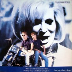 Discos de vinilo: PET SHOP BOYS & DUSTY SPRINGFIELD. WHAT HAVE I DONE TO DESERVE THIS?. MAXI-SINGLE 45 RPM.. Lote 173671994
