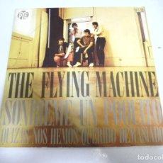 Discos de vinilo: SINGLE. THE FLYING MACHINE. SONRIEME UN POQUITO / QUIZAS NOS HEMOS QUERIDO DEMASIADO. 1969. Lote 173735778