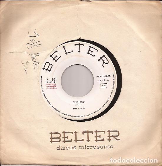 SINGLE LOS 4+4 / LOS CINCO LATINOS BELTER 7-16 SPAIN 1964 PROMO GERONIMO/TE AMO Y TE AMARE (Música - Discos - Singles Vinilo - Grupos Españoles 50 y 60)
