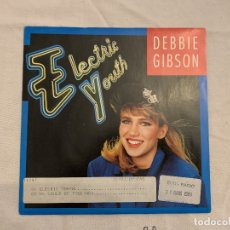 Discos de vinilo: DEBBIE GIBSON ‎– ELECTRIC YOUTH SELLO: WEA ‎– 788919-7 FORMATO: VINYL, 7 , 45 RPM, SINGLE PAÍS: FR . Lote 173742032