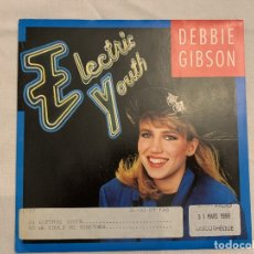 Discos de vinilo: DEBBIE GIBSON ‎– ELECTRIC YOUTH SELLO: WEA ‎– 788919-7 FORMATO: VINYL, 7 , 45 RPM, SINGLE PAÍS: FR . Lote 173742285