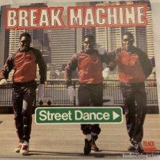 Discos de vinilo: BREAK MACHINE – STREET DANCE SELLO: BLACK SCORPIO – SCM 1241 FORMATO: VINYL, 7 , 45 RPM, SINGLE . Lote 173786547