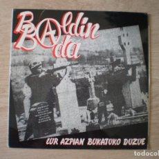 Discos de vinilo: LP. BALDIN BADA. LUR AZPIAN. ORIGINAL DE 1986. ENCARTE. EXCELENTE CONSERVACION.. Lote 173786674