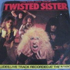 Discos de vinilo: TWISTER SISTER - THE KIDS ARE BACK - SG - EDICION INGLESA DEL AÑO 1983.. Lote 173788409