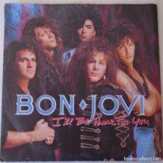 Discos de vinilo: BON JOVI - I´LL BE THERE FOR YOU VERTIGO EDIC. HOLANDESA - 1988. Lote 173804843