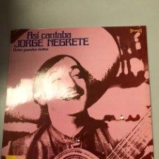 Discos de vinilo: ASÍ CANTABA JORGE NEGRETE OCHO GRANDES ÉXITOS. Lote 173810633