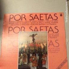 Discos de vinilo: POR SAETAS. Lote 173818719