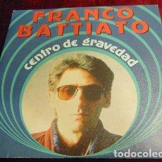 Disques de vinyle: FRANCO BATTIATO– CENTRO DE GRAVEDAD - SINGLE PROMO. Lote 173823563