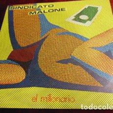 Discos de vinilo: SINDICATO MALONE – EL MILLONARIO - SINGLE 1983. Lote 173823597