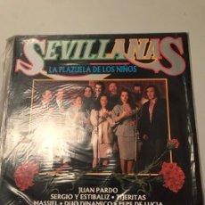 Discos de vinilo: SEVILLANAS LA PLAZA DE LOS NIÑOS. Lote 173852748